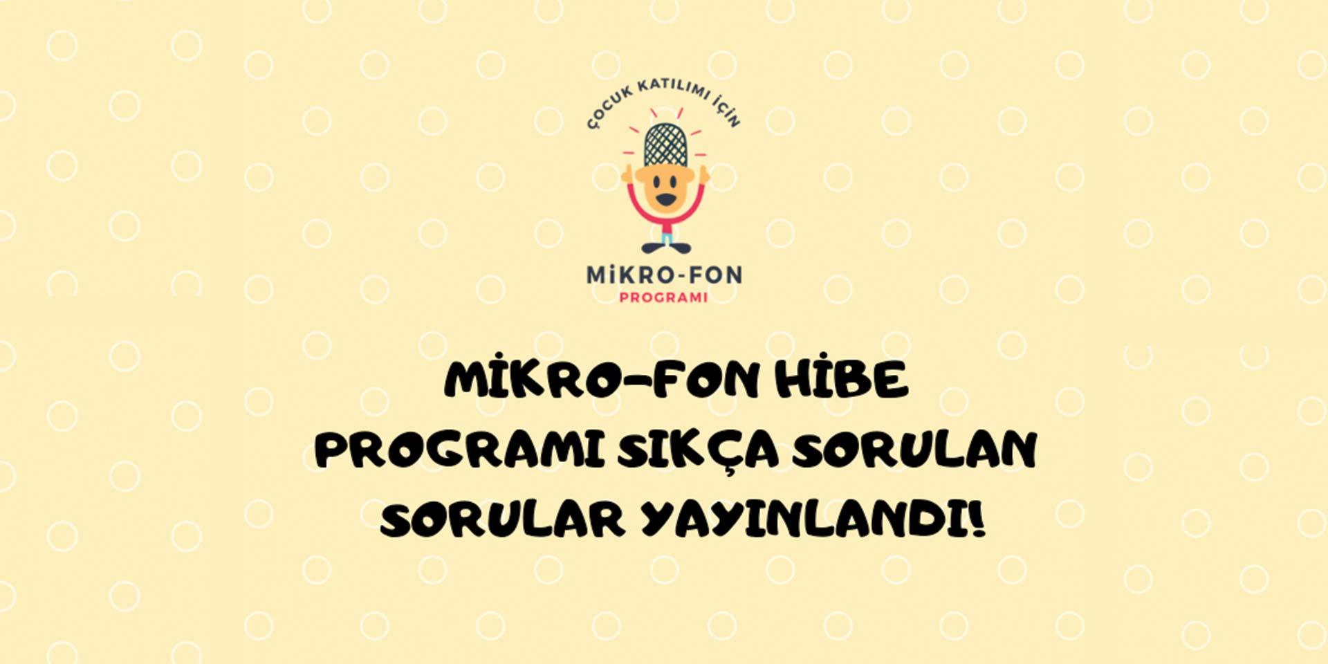 Mikro-Fon Hibe Programı Sıkça Sorulan Sorular